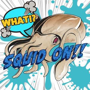 Squid On 〜OUR HERO IKADEMIA〜