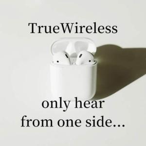 【5分でわかる】完全ワイヤレスイヤホンが片耳からしか聞こえない時に考えられる原因と対処法