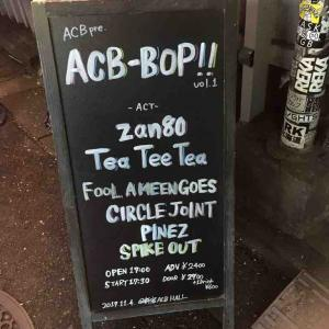 ACBE-BOP!( Tee Tee Tea,FOOL A MEAN GOES.他)@新宿ACB HALL
