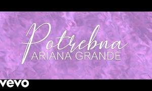 Ariana Grande - Needy (sa prevodom)