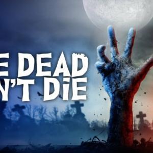 """「デッド・ドント・ダイ」""""The Dead Don't Die""""(2019)"""