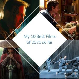 2021年上半期映画ランキングベスト10 My 10 Best Films of 2020 so far