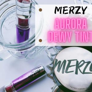 【MERZY マージー】オーロラ デュイ ティントの透明感と輝きが最高に良い!