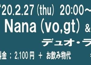 2月27日(木) Nana(vo,gt)ライブのお知らせ!