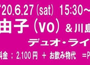 6月27日(土) 由子(vo)ライブのお知らせ!