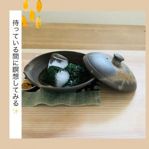 朝茶習慣90日目❣️待っている間に瞑想してみる✨