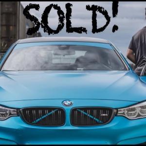 I FINALLY SOLD MY BMW M4!