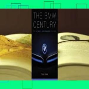 Full Version  The BMW Century: The Ultimate Performance Machines Complete