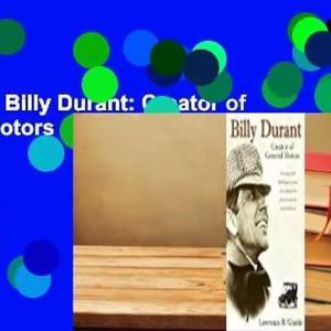 Downlaod Billy Durant: Creator of General Motors full