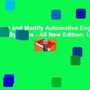 How to Tune and Modify Automotive Engine Management Systems - All New Edition: Upgrade Your