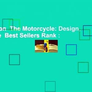 Full version  The Motorcycle: Design, Art, Desire  Best Sellers Rank : #4