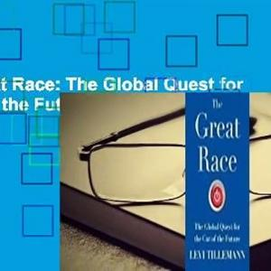 The Great Race: The Global Quest for the Car of the Future Complete