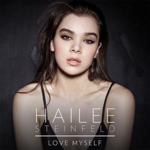 Hailee Steinfeld の Love Myself 和訳