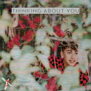 Johnny Orlando の Thinking About You 和訳