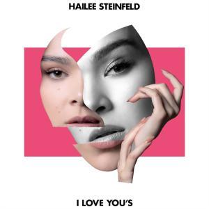 Hailee Steinfeld の I Love You's 和訳