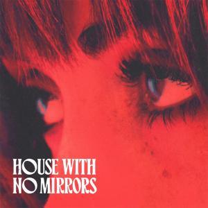 Sasha Sloan の House with No Mirrors 和訳
