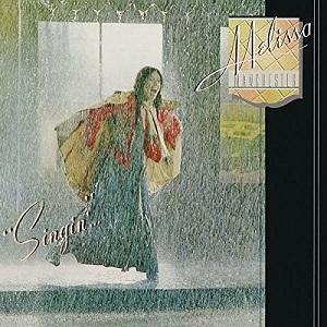 AOR名盤(1977年) - Melissa Manchester / Singin'... (雨と唄えば)