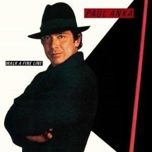 Paul Anka / Walk A Fine Line (1983年) - アルバム・レビュー
