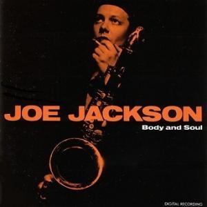 Joe Jackson / Body And Soul (1984年) - アルバム・レビュー