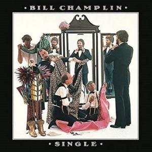 Bill Champlin / Single (独身貴族) (1978年) - アルバム・レビュー