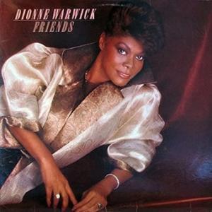 Dionne Warwick / Friends (1985年) - アルバム・レビュー
