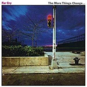 Far Cry / The More Things Change ... (ファー・クライ) (1980年) - アルバム・レビュー