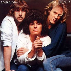 AOR名盤(1980年) - Ambrosia / One Eighty (真夜中の晩餐会)