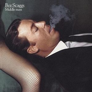 AOR名盤(1980年) - Boz Scaggs / Middle Man