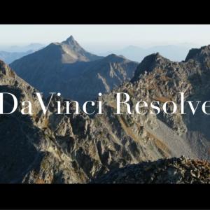 無料動画編集ソフト「DaVinci Resolve」が凄い!山動画を編集してみた