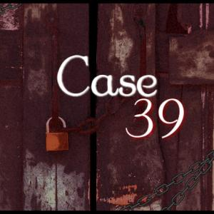 『ケース39』映画‐リリー役の子役が怖すぎる!超常現象ホラーの隠れた傑作。