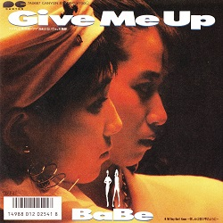 Give Me Up/BaBe