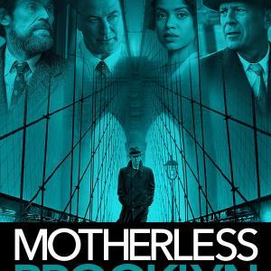 映画「Motherless Brooklyn」2019年 英語