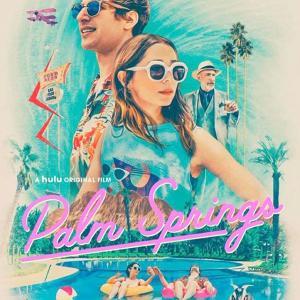 映画「Palm Spring」2020年 英語