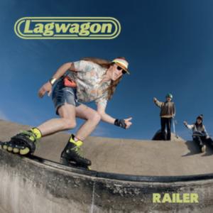 Railer by Lagwagon