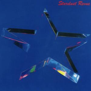 STARDUST REVUE(2018リマスターVer) スターダスト☆レビュー