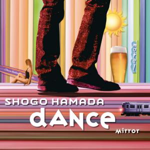 MIRROR/DANCE 浜田省吾