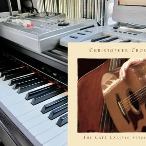 The Cafe Carlyle Sessions Christopher Cross