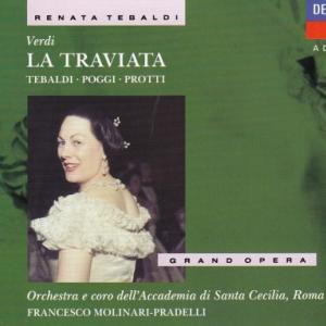 ヴェルディ 歌劇「椿姫」全曲/モリナーリ=プラデッリ、ローマ聖チェチーリア音楽院管弦楽団 他
