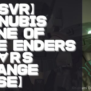 【PSVR】初見動画【ANUBIS ZONE OF THE ENDERS : M∀RS ORANGE CASE】を遊んでみての感想と評価!
