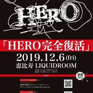 HERO 完全復活1st LIVE-恵比寿LIQUIDROOM-