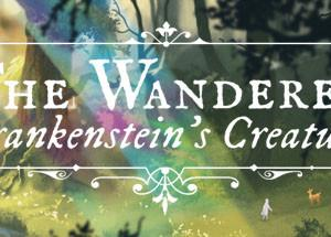 【PC】気になるゲームメモ【The Wanderer: Frankenstein's Creature】