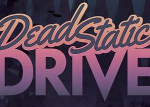 【PC】気になるゲームメモ【Dead Static Drive】