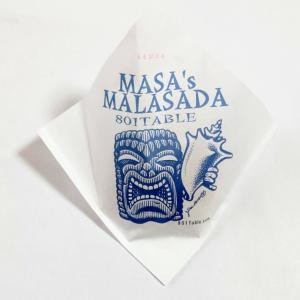 801Table Masas' Malasada(マサズ・マラサダ)