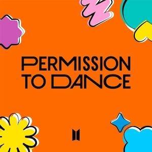 【和訳】Permission to Dance - BTS