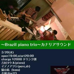 LIVEレポート「カナリアサウンド〜BRAZILPIANOTRIO」