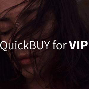 QuickBUY for VIPについて