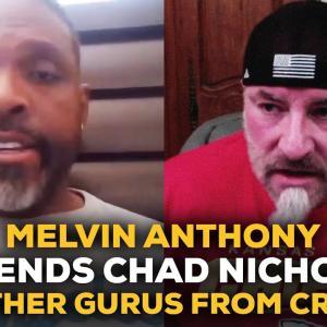 メルヴィンアンソニーがChad Nichollsを擁護するのは