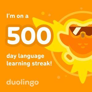 【duolingo】 連続記録 500日 達成!