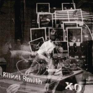 "【英詞和訳】Elliott Smith ""XO"" (album)"