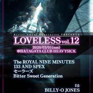 【THE ROYAL NINE MINUTES】 3/1@幡ヶ谷ヘビーシック「LOVELESS vol.13」